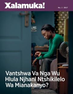 Xalamuka! No. 12017 | Ntshikilelo Wa Vantshwa—Vantshwa Va Va Ni Ntshikilelo Wa Mianakanyo Naswona I Yini Leswi Nga Va Pfunaka?