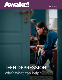 Awake! No. 1 2017 | Teen Depression—Why? What Can Help?