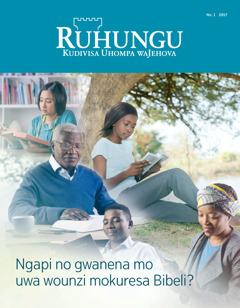 Ruhungu No. 1 2017 | Ngapi no gwanena mo uwa mokuresa Bibeli?