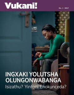 UVukani! No. 12017 | Ingxaki Yolutsha Olungonwabanga—Isizathu? Yintoni Enokunceda?