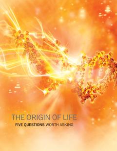 خمسة اسئلة وجيهة عن اصل الحياة