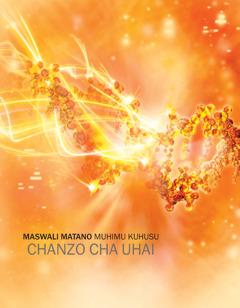 Maswali Matano Muhimu Kuhusu Chanzo cha Uhai