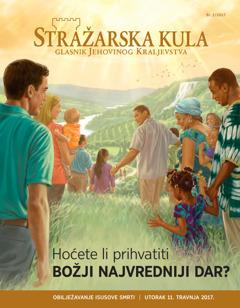 Stražarska kula br. 2/2017. | Hoćete li prihvatiti Božji najvredniji dar?
