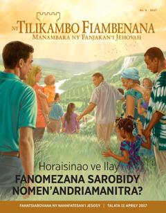 Ny Tilikambo Fiambenana No.2 2017   Horaisinao ve Ilay Fanomezana Sarobidy Nomen'Andriamanitra?
