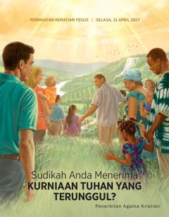 Majalah Menara Pengawal No. 2 2017   Sudikah Anda Menerima Kurniaan Tuhan yang Terunggul?