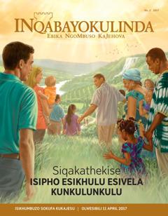 INqabayokulinda No. 2 2017 Siqakathekise Isipho Esikhulu Esivela KuNkulunkulu