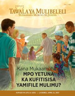 Tawala ya Mulibeleli No. 22017   Kana Mukaamuhela Mpo Yetuna ka Kufitisisa Yamifile Mulimu?
