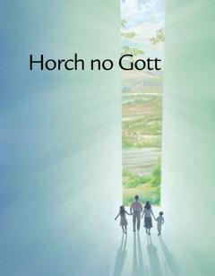 Horch no Gott