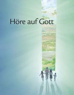 """""""Höre auf Gott"""""""