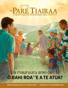 Te Pare Tiairaa No. 2 2017 | Ua mauruuru anei oe i te ô rahi roa''e a te Atua?