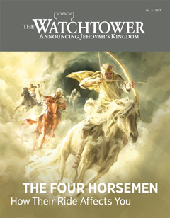 The Watchtower No. 3 2017 | The Four Horsemen—How Their Ride Affects You