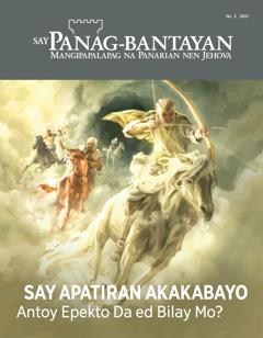 Say Panag-bantayan No. 3 2017   Say Apatiran Akakabayo—Antoy Epekto Da ed Bilay Mo?