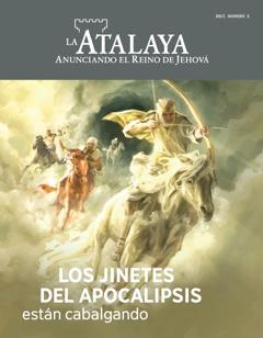 Revista La Atalaya, número 3 de2017 | Los jinetes del Apocalipsis están cabalgando