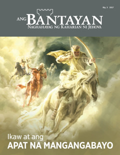 Ang Bantayan Blg.3 2017 | Ikaw at ang Apat na Mangangabayo