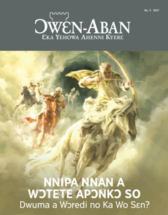Ɔwɛn-Aban No. 3 2017 | Nnipa Nnan a Wɔtete Apɔnkɔ So—Dwuma a Wɔredi no Ka Wo Sɛn?