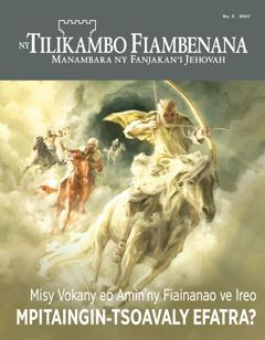 Ny Tilikambo Fiambenana No.32017 | The Four Horsemen—How Their Ride Affects You