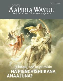 Aapiria Wayuu Nuum. 3 2017   Anasü sümüin wakuwa'ipa na pienchishiikana amaajuna