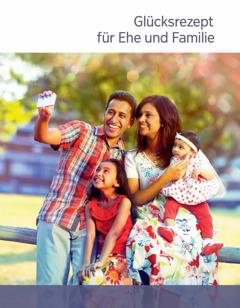 Glücksrezept für Ehe und Familie