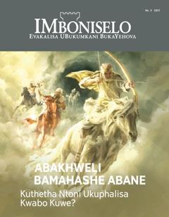 IMboniselo No. 3 2017   Abakhweli Bamahashe Abane—Kuthetha Ntoni Ukuphalisa Kwabo Kuwe?
