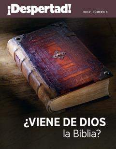 ¡Despertad! aldizkaria 3.zb., 2017| ¿Viene de Dios la Biblia?