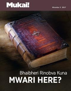 Mukai! Nhamba 3 2017 | Bhaibheri Rinobva Kuna Mwari Here?
