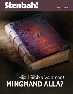 Stenbaħ! Nru. 3 2017   Hija l-Bibbja verament mingħand Alla?