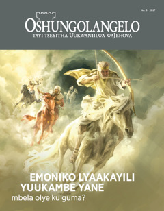 Oshifo shOshungolangelo No. 32017 | Nkene emoniko lyaakayili yuukambe yane lye ku guma?