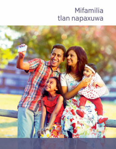 Folleto Mi familia tlan napaxuwa | ¿Niku tlan natekgsaw tastakyaw?