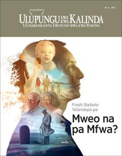 Ulupungu lwa kwa Kalinda Na. 4 2017 | Finshi Baibolo Yalanda pa Mweo na Mfwa
