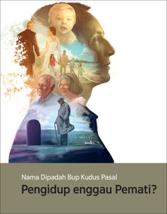 Menara Jaga No. 1 2017 | Nama Dipadah Bup Kudus Pasal Pengidup enggau Pemati?