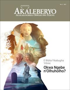 Akaleberyo Na. 4 2017 | E Biblia Yikabugha Yithiki Okwa Ngebe n'Olhuholho?