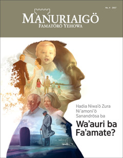 Manuriaigö No. 4 2017 | Hadia Niwa'ö Zura Ni'amoni'ö Sanandrösa ba Wa'auri ba Fa'amate?