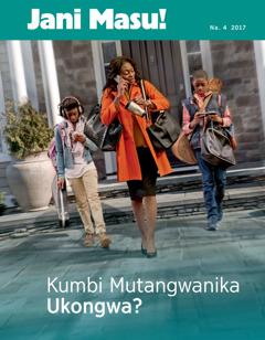 Jani Masu! Na. 4 2017 | Kumbi Mutangwanika Ukongwa?