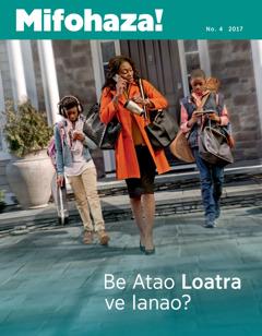 Mifohaza! No.4 2017 | Be Atao Loatra ve Ianao?