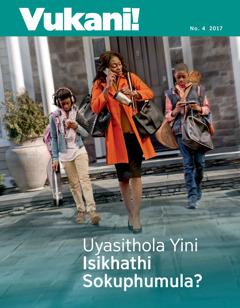Vukani! No. 4 2017 | Uyasithola Yini Isikhathi Sokuphumula?