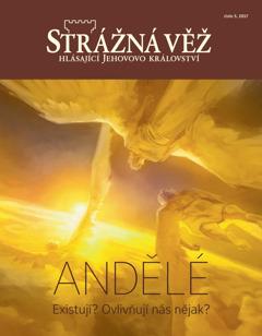 Strážná věž číslo 5, 2017 | Andělé – Existují? Ovlivňují nás nějak?
