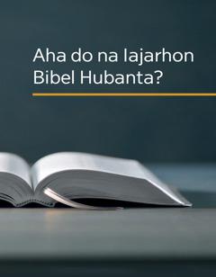 Aha na Iajarhon Bibel Hubanta?