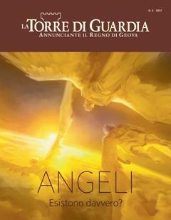 La Torre di Guardia, n.5 2017   Angeli. Esistono davvero?