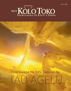 Koe Kolo Toko Nu. 5 2017 | Talahauaga he Tohi Tapu kehe Tau Agelu