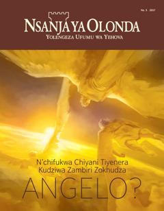 Nsanja ya Olonda No. 5 2017 | N'chifukwa Chiyani Tiyenera Kudziwa Zambiri Zokhudza Angelo