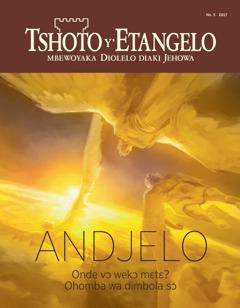 Tshoto y'Etangelo No. 52017   Andjelo—Onde vɔ wekɔ mɛtɛ? Ohomba wa dimbola sɔ