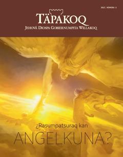 Täpakoq revista, nümeru 5 2017 | ¿Rasumpatsuraq kan angelkuna?