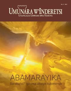 Umunara w'Inderetsi No. 5 2017 | Abamarayika, barabaho? Igituma ukwiye kubimenya