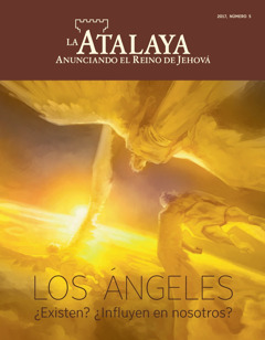 La Atalaya núm. 5 2017| Los ángeles. ¿Existen? ¿Influyen en nosotros?