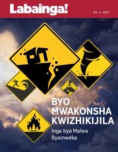 Labinga! Na. 5 2017 | Byo Mwakonsha Kwizhikijila—Inge bya Malwa Byamweka