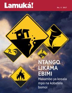 Lamuká! No. 5 2017 | Ntango likama ebimi—Makambo ya kosala mpo na kobatela bomoi