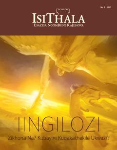 siThala No. 5 2017 | Iingilozi—Zikhona Na? Kubayini Kuqakathekile Ukwazi?