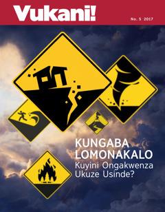 Vukani! No. 5 2017 | Kungaba Lomonakalo Kuyini Ongakwenza Ukuze Usinde?