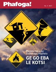 Phafoga! No. 5 2017 | Ge go Eba le Masetlapelo—Megato Yeo e ka Phološago Bophelo
