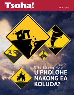 Tsoha! No. 5 2017    U ka Etsa'ng Hore U Pholohe Nakong ea Koluoa?